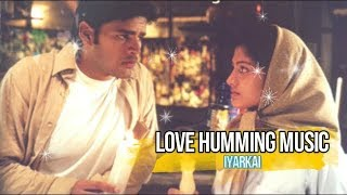 Love Humming Music | Iyarkai | Vidyasagar  | Love Song♥