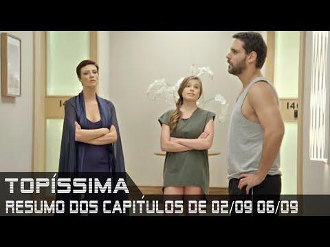 Topíssima - Resumo dos Capítulos de 02 a 06 de setembro de 2019