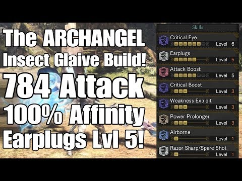 MHW - The ARCHANGEL Insect Glaive Build! (Earplugs Lvl 5)