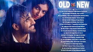 Old Vs New Bollywood Mashup Songs 2020 | Romantic Mashup,Indian New Mashup _Latest Hindi Songs 2020