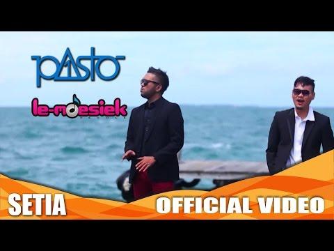 Pasto -1 - Setia [Official Music Video]