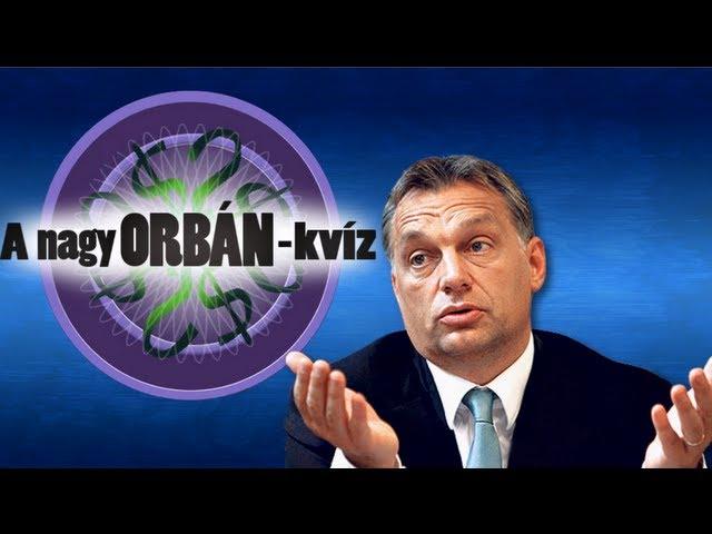 A nagy Orbán kvíz