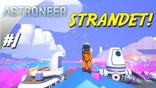 STRANDET! - Astroneer dansk Ep 1