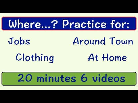 Where...? Practice | Jobs | Around Town | Clothing | At Home | Easy English Conversation Practice