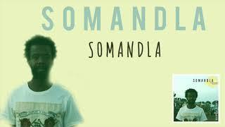 Mandisi Dyantyis - Somandla Official Audio