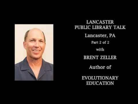 Evolutionary Education-Lancaster Public Library Talk, Lancaster Part 2