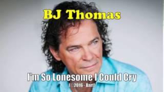 BJ توماس - أنا وحيد لذلك أستطيع البكاء (الكاريوكي)