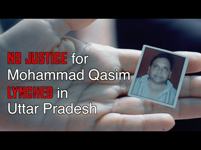 No Justice for Qasim - Lynched in UP | Karwan e Mohabbat against Hate Crimes