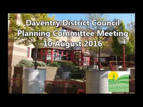 Daventry District Council Planning Committee, 10 August, 2016