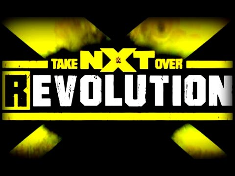 WWE NXT Take Over REvolution Review.  Awesome Show!