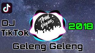 Download Lagu DJ TIK TOK GELENG-GELENG  MP3