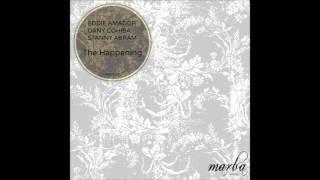 Eddie Amador, Stanny Abram, Dany Cohiba - The Happening (Original Mix)