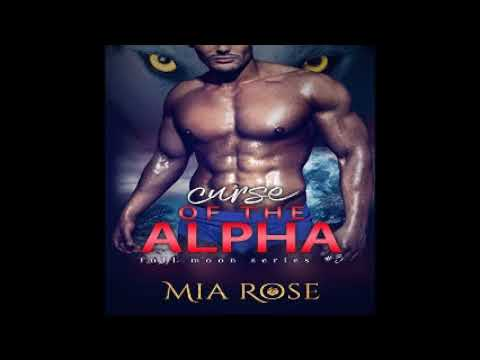Curse of the Alpha Full Moon Series, Book 3 Audiobook