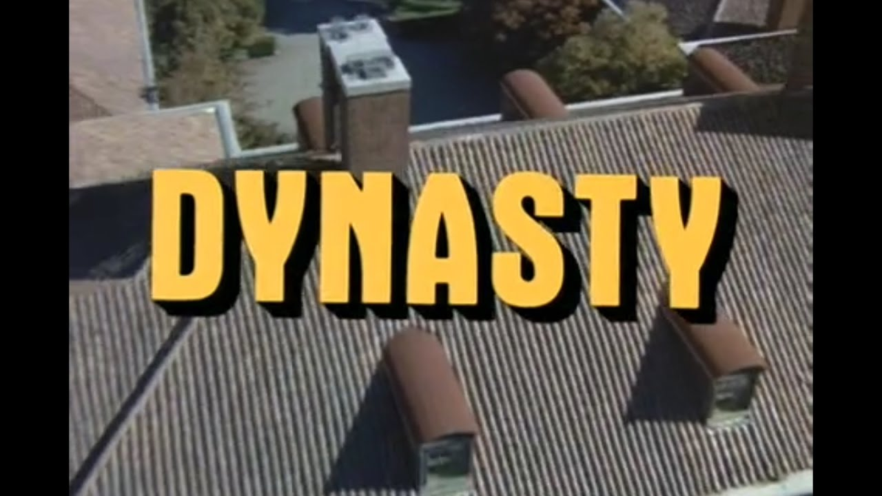 Dynasty Opening And Closing Credits And Theme Song Youtube
