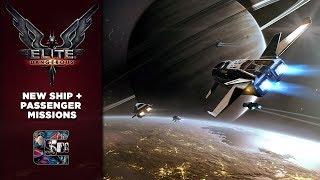 NEW SHIP / PASSENGER MISSIONS - Elite Dangerous: Horizons Gameplay