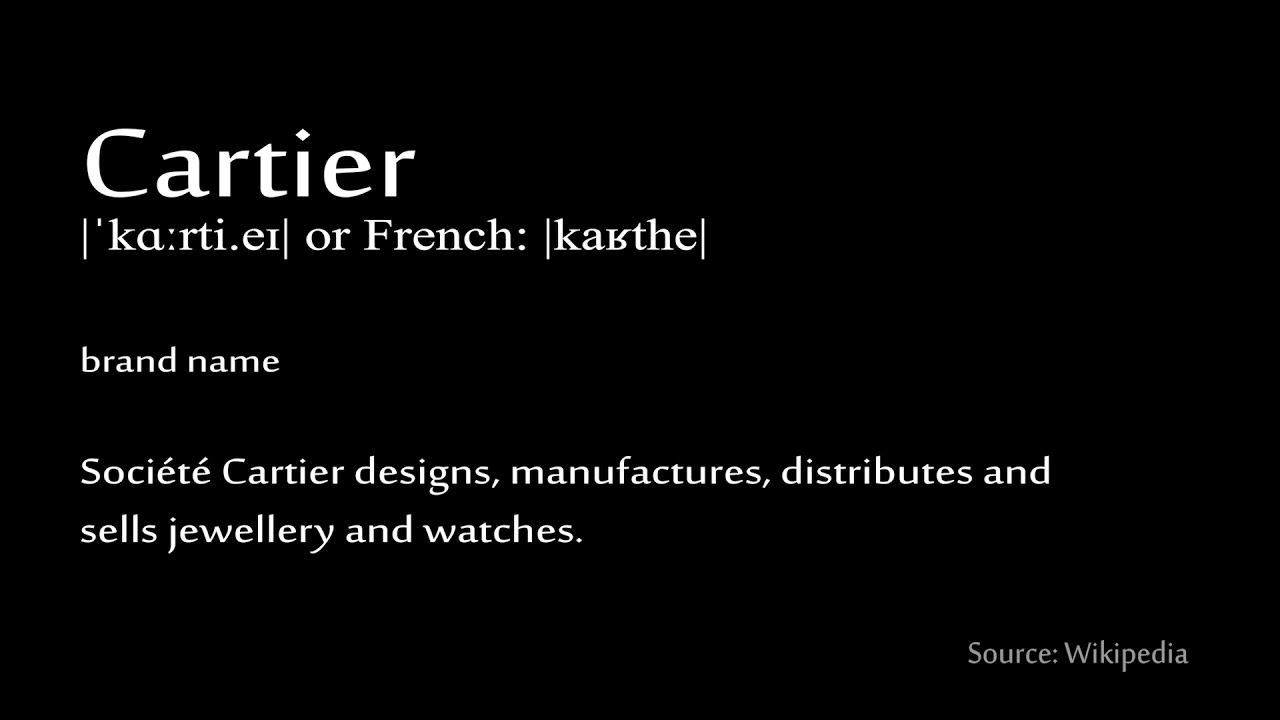 How to pronounce Cartier YouTube