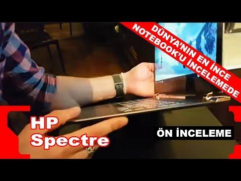 HP Spectre - Dünyanın en ince notebook'u ön incelemede!