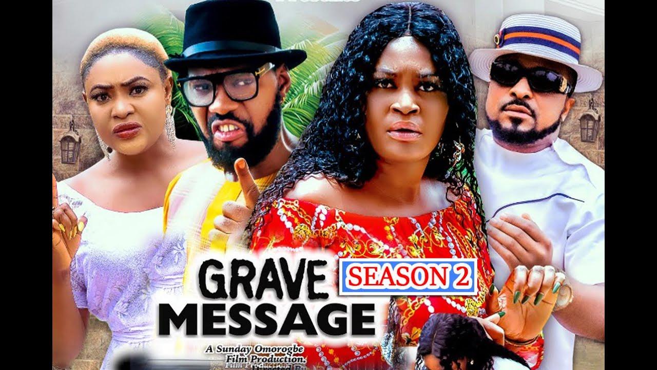 GRAVE MESSAGE SEASON 2 (New Hit) CHIZZY ALICHI 2021 Latest Nigerian Nollywood Movie