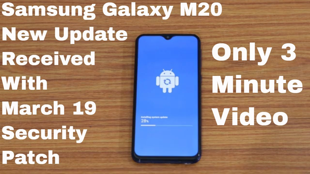 Samsung Galaxy M20 New Update Received Whats New Youtube