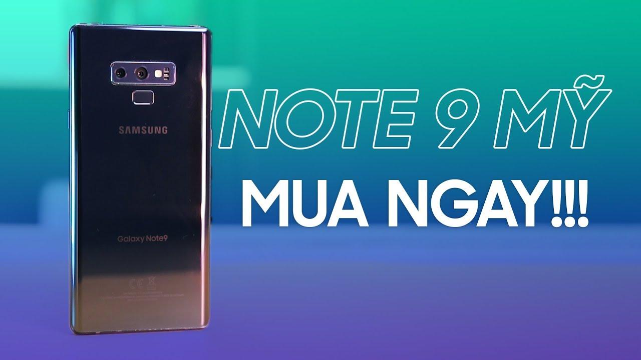 Note 9 Mỹ rẻ quá rồi, nhưng có gì ngon?