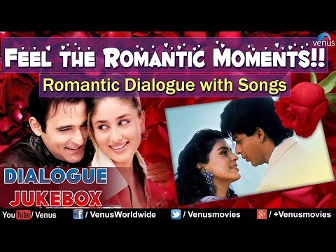 Feel the Romantic Moments !! : Romantic Dialogues With Songs ~ Audio Jukebox