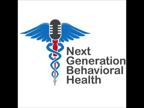 Ep 02: Safety (Next Generation Behavioral Health Podcast)