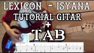 LEXICON - ISYANA - TUTORIAL GITAR + TAB