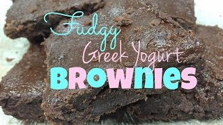 HEALTHY Fudgy Greek Yogurt Brownies! (Low-fat)