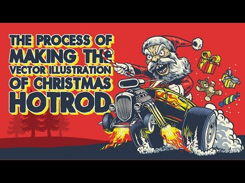 The Process of making the vector illustration of Christmas Hotrod
