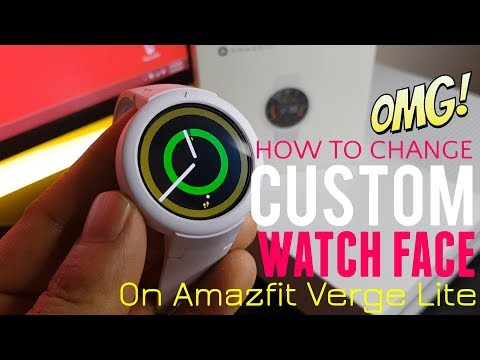 How To Change Custom Watch Face On Amazfit Verge Lite - Without PC