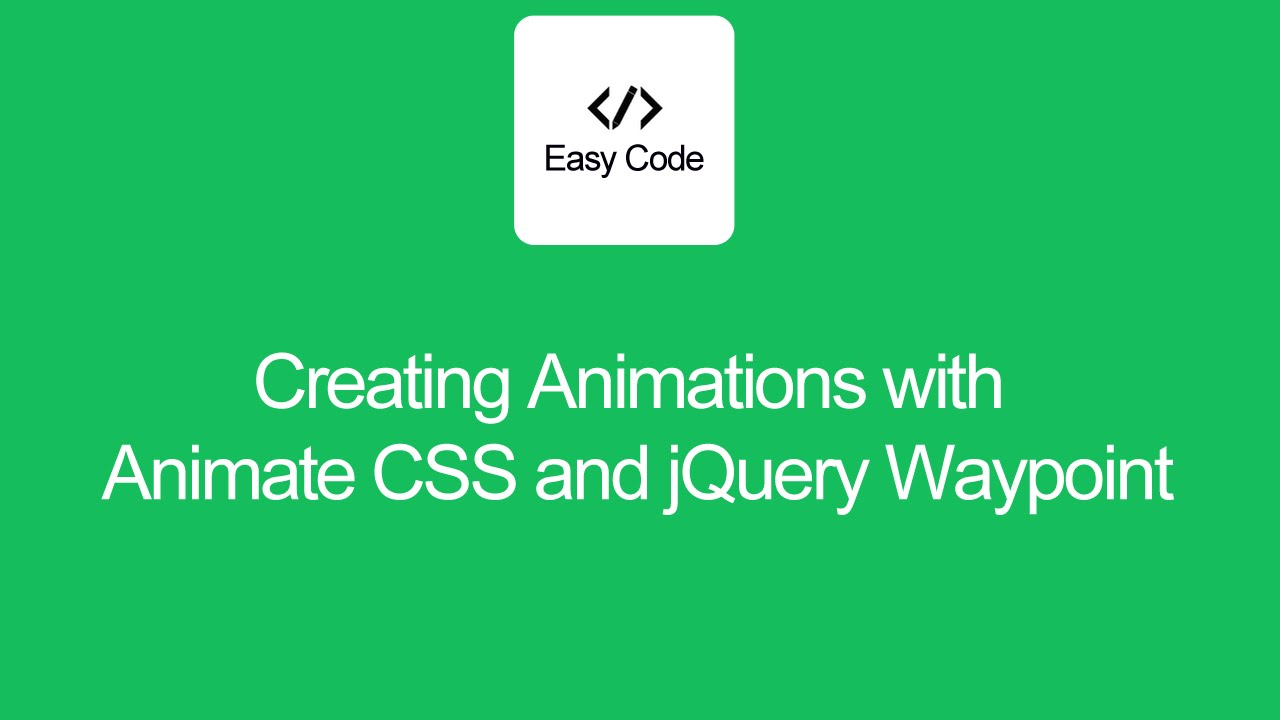 Download Creating Animations with Animate CSS and jQuery Waypoint