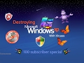Destroying Windows XP With Viruses | 100 Sub Special