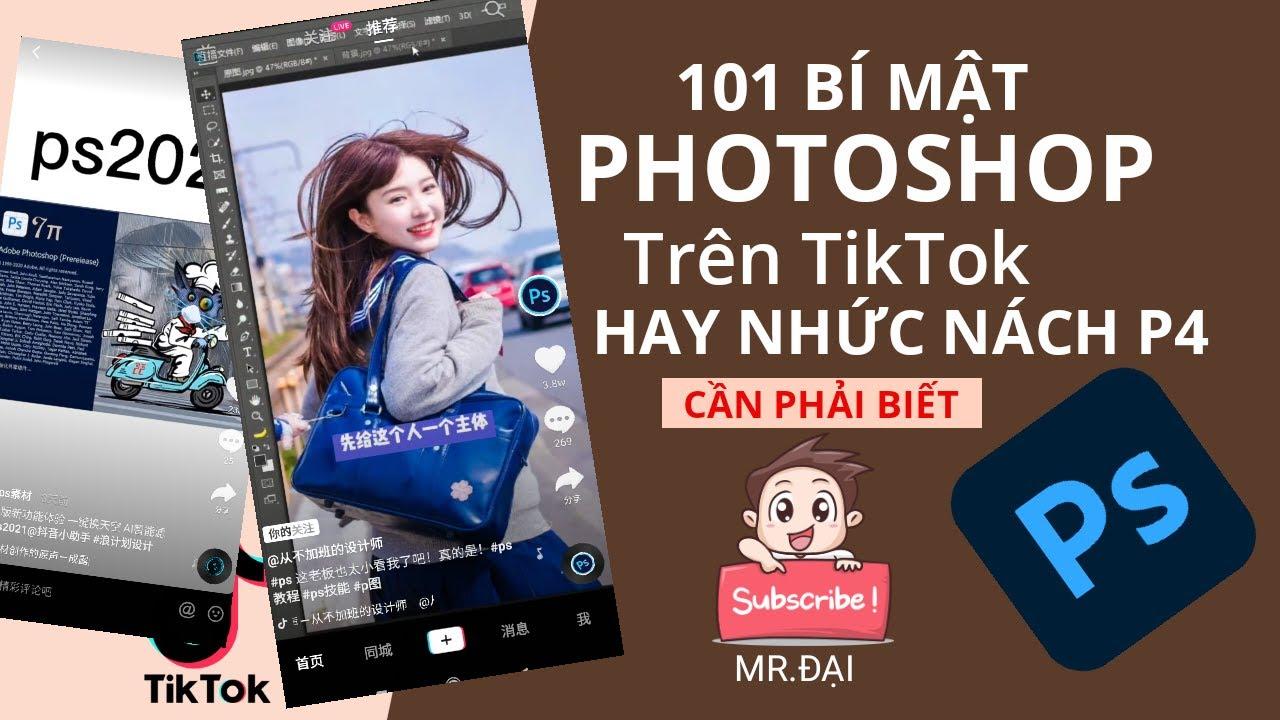 Tổng hợp 101 thủ thuật Photoshop Tik Tok Hot Trend hay nhức nách Hướng dẫn Photoshop CC 2020   P4