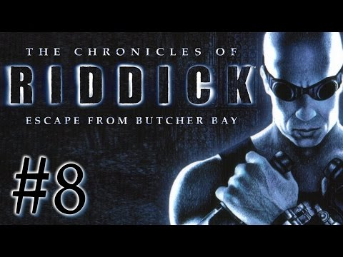 TRIAL AND ERROR - Riddick: Escape from Butcher Bay