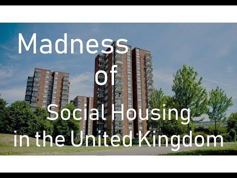 The Madness Of Social Housing In The United Kingdom