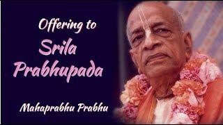 Soulful Offering to Srila Prabhupada | Mahaprabhu Prabhu | Kartik Yatra 2018