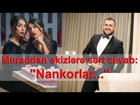 """Muraddan Sevil Sevinc bacılarına sərt cavab: """"Nankorlar..."""""""