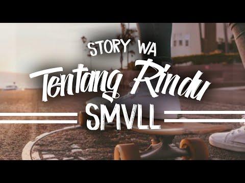 Story Wa Tentang Rindu SMVLL