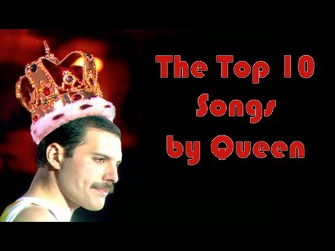 The Top 10 Songs by Queen