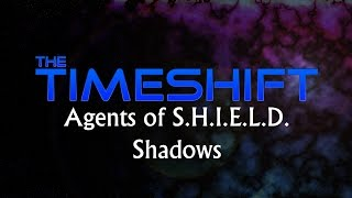 Timeshift: Agents of S.H.I.E.L.D.: Shadows Thumbnail