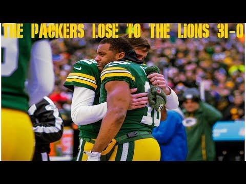 The Green Bay Packers Get Shut Out By The Lions 31-0