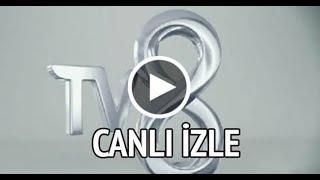 TV8 CANLI YAYIN İZLE HD