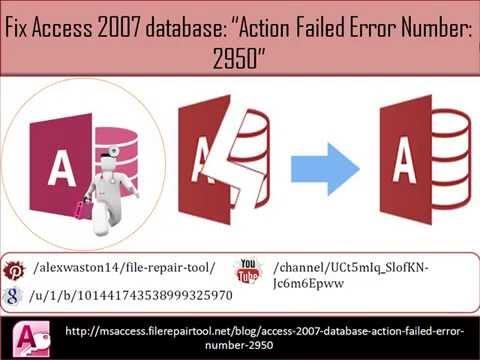 Fix Access 2007 database Action Failed Error Number 2950