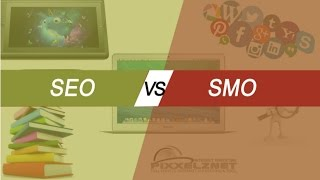 Search Engine Optimization (SEO) Vs (SMO) Social Media Optimization