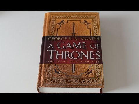 """""""A Game of Thrones: The Illustrated Edition: A Song of Ice and Fire: Book One"""""""