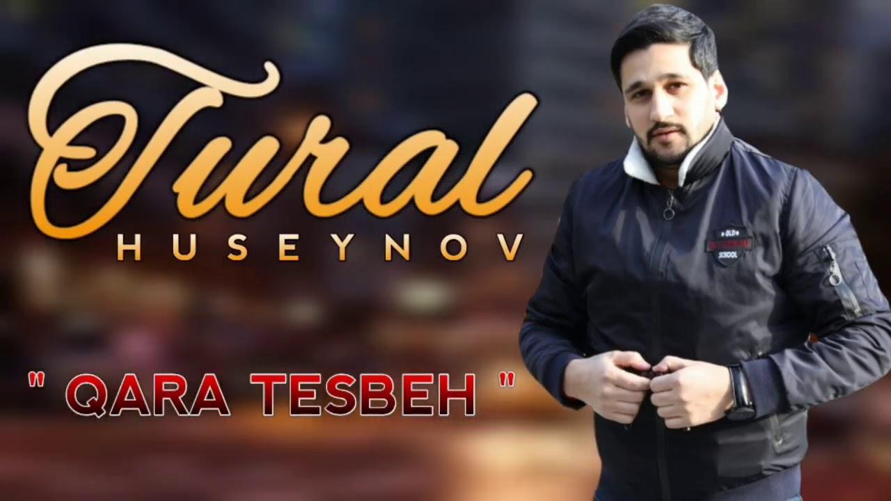 Tural Huseynov - Qara Tesbeh 2020 (Official Audio)