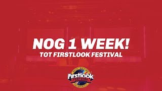 Firstlook Journaal - Nog 1 Week!