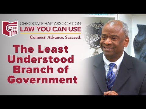 Law You Can Use: The Least Understood Branch of Government