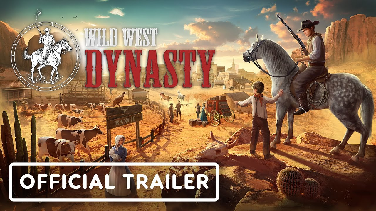Wild West Dynasty - Official Trailer | Summer of Gaming 2021 - IGN