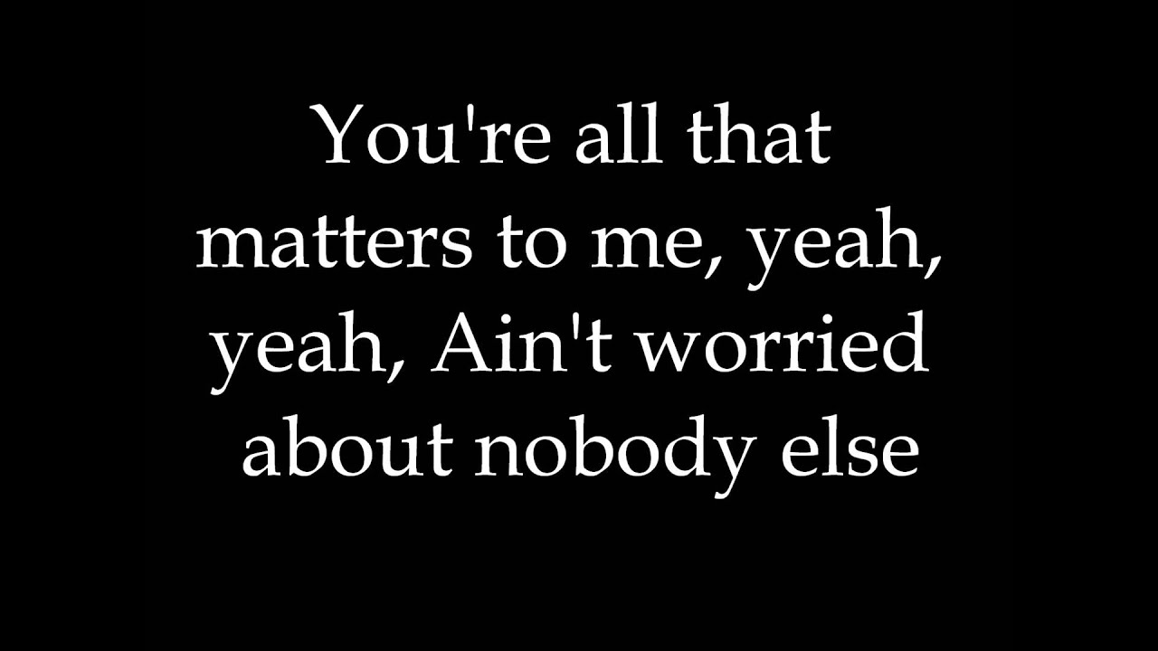 All That Matters Justin Bieber Jb Lyrics Video Letra Youtube